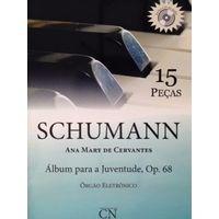 schumann-15-pecas-ana-mary-de-cervantes-principal